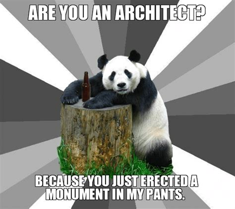 Funny Pick Up Line Memes - 5 funny architects model and modeling meme