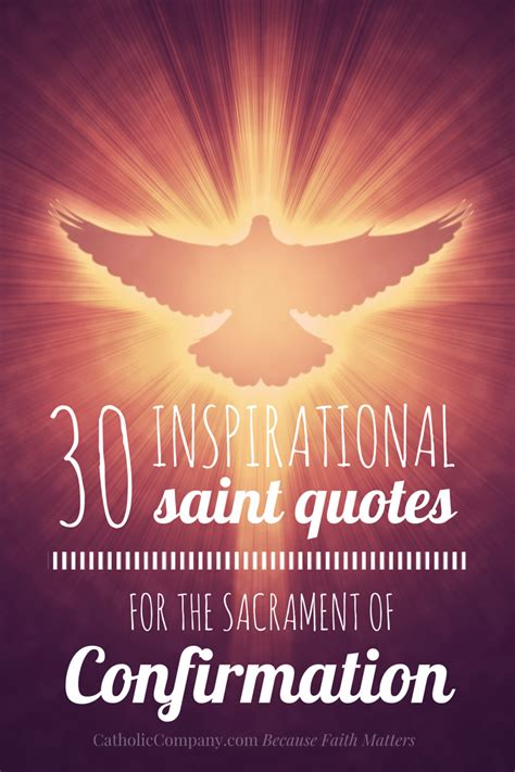 Confirmation Letter Against Quotation 30 Inspirational Quotes For Confirmation The Catholic Company