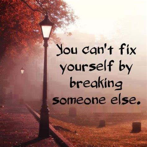 can t fix books you can t fix yourself by breaking someone else