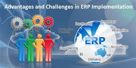 challenges of implementing erp advantages and challenges in implementing erp software
