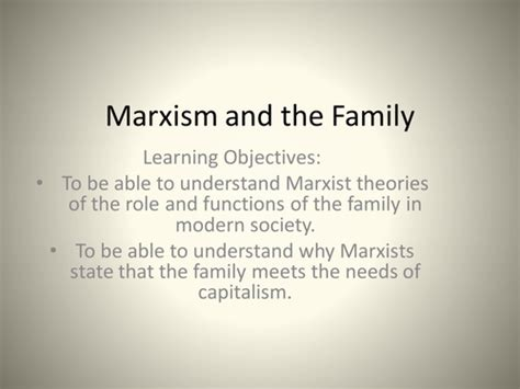 Functionalism And The Family Essay by Marxist View Of The Family Essay