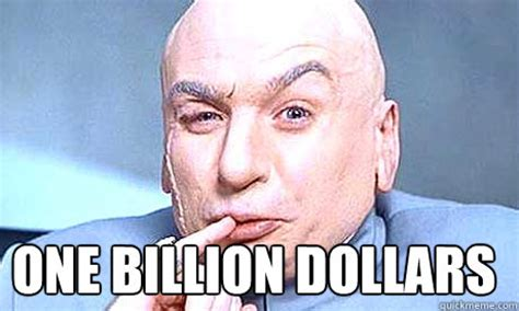 One Million Dollars Meme - one million dollars dr evil meme
