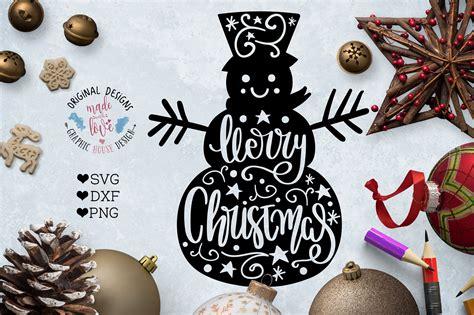 merry christmas snowman cut file illustrations creative market