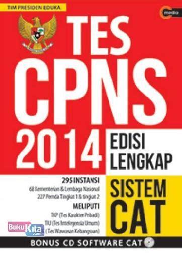 Tes Buku bukukita tes cpns 2014 edisi lengkap sistem cat
