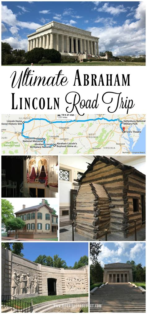 abraham lincoln hobbies ultimate abraham lincoln road trip hobbies on a budget