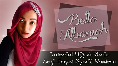 tutorial hijab syar i paris tutorial hijab paris segi empat syar i terbaru 2018 youtube