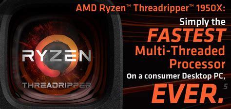Processor Amd Ryzen Threadripper 1950x 16 32 Threads 3 4 Ghz amd ryzen threadripper 1950x 16 32 thread desktop processor yd195xa8aewof buy best