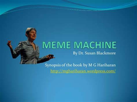 The Meme Machine - meme machine