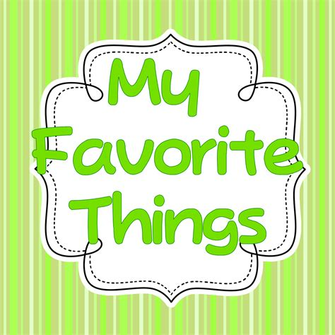 my favorite my favorite things linky kindergarten