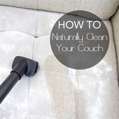 How To Clean Fabric by Top 10 Diy Cleaning Tips For Your Home Great Diy Ideas