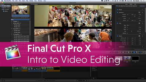 final cut pro join clips final cut pro x introduction to editing online seminar