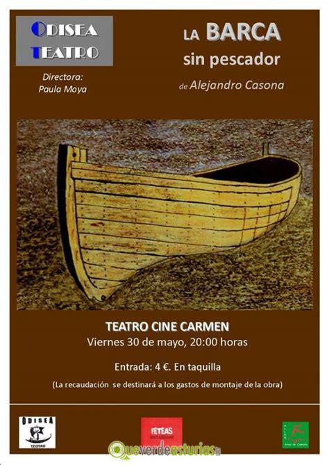la barca sin pescador 0195019849 la barca sin pescador cine y teatro en aller ayer asturias
