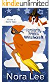 hexes and ohs books the witch the craft the witches of