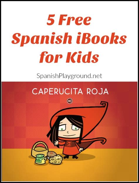 free spanish books for kids 5 free spanish ibooks for kids spanish playground