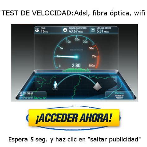 test adsl wifi el mejor test de velocidad adsl fibra y wifi para ono
