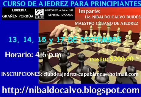 librerias oaxaca simplemente ajedrez curso de ajedrez en librer 205 a gra 209 201 n
