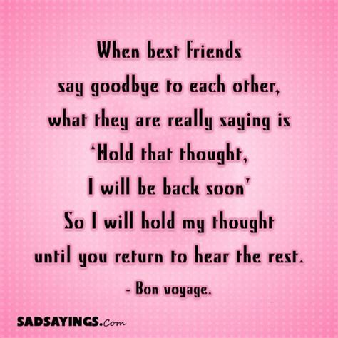 How To Say Goodbye To Your Best Friend Quotes when best friends say goodbye to each other what they are