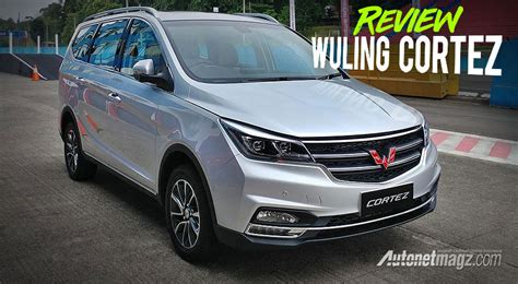 Wuling Cortez Review Wuling Cortez