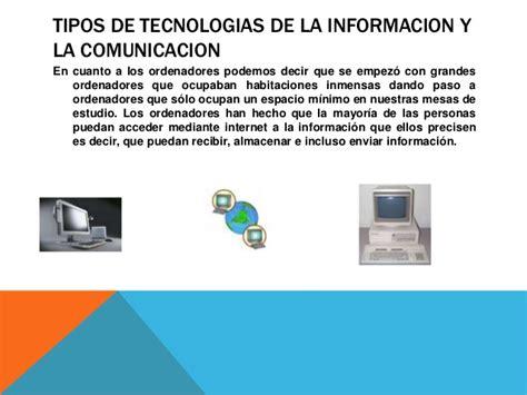 tecnologa de la informacin 8470635441 tipos de tecnologias de la informaci 243 n y la comunicaci 243 n