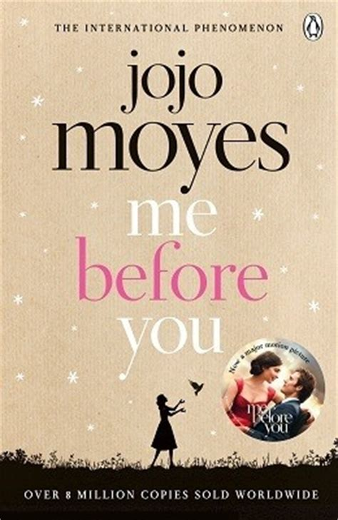 the before a novel books me before you by jojo moyes waterstones