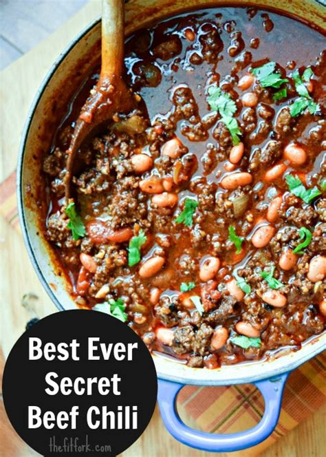 best chili recipe best secret chili recipe beef browning tip thefitfork