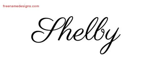 Classic Name Tattoo Designs Shelby Printable Free Name Designs Shelby Lettering Template