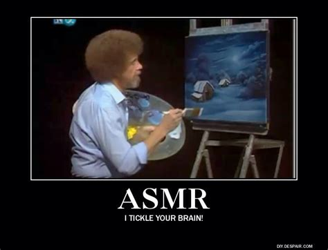 bob ross painting asmr asmr what is it and why am i a fan left of center