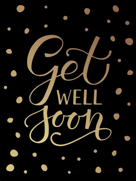 Get Well Soon Andre by 1000 Ideas About Get Well Soon Messages On