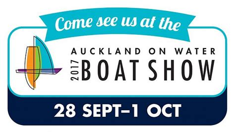 auckland boat show 2017 september auckland on water boat show 2017 hella marine