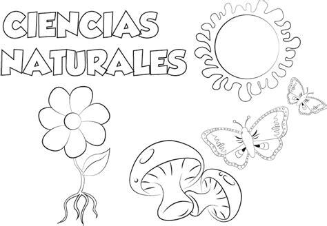 Dibujos Para Pintar Juegos De Ciencias Naturales | dibujo ciencias naturales para imprimir y colorear