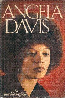 angela davis goodreads amanda irving s review of angela davis an autobiography