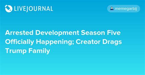 arrested development season five officially happening