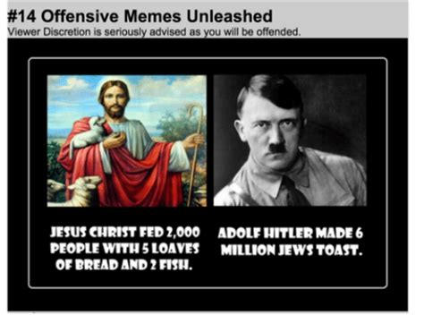Offensive Jesus Memes - 14 offensive memes unleashed viewer discretion is