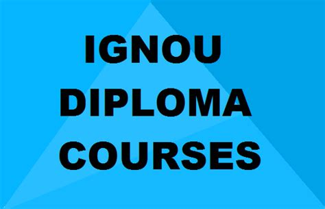 Ignou Mba Lectures by Ignou Diploma Courses List Of Best Courses Eligibility