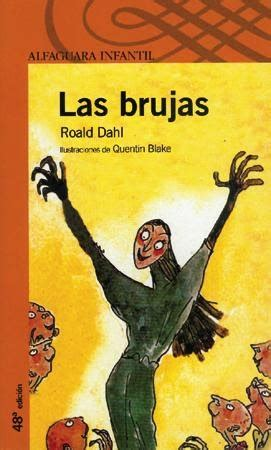 libro las brujas 300 libros para leer antes de los 10 a 241 os 1 las brujas