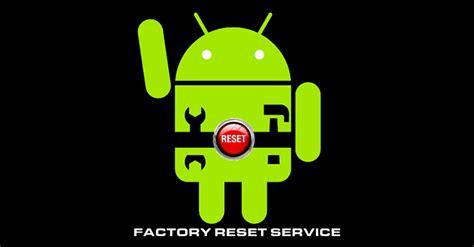 android soft reset resetar android como fazer soft reset e reset no seu celular e para que servem