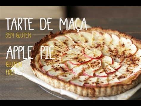 tarte de maca sem gluten apple pie gluten  youtube