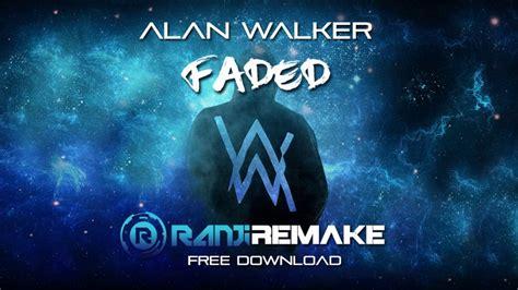 alan walker zombie remix download alan walker faded ranji remix remake youtube