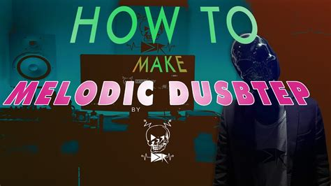 how to make a dubstep how to make melodic dubstep only using massive dbr fl