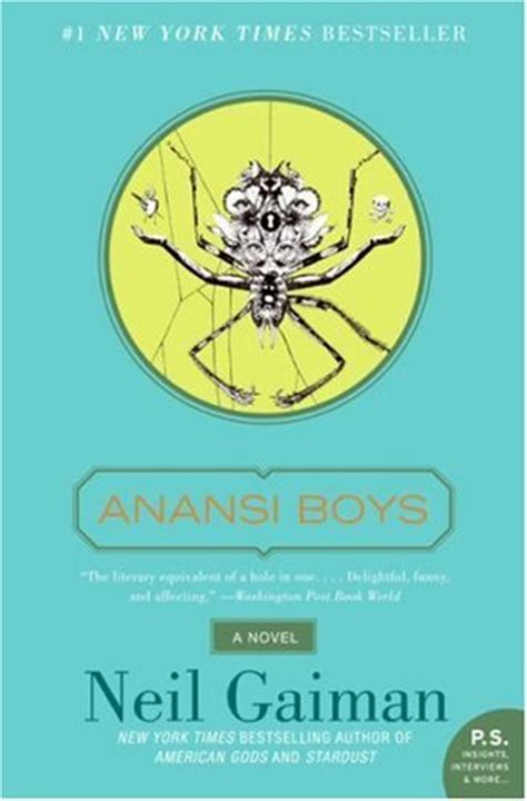 anansi boys neil gaiman neil s work books anansi boys