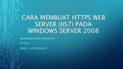 cara konfigurasi dns windows server 2008 cara membangun web server dengan https di windows server 2008