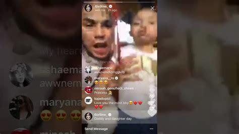 6ix9ine daughter 6ix9ine with his daughter on instagram live youtube