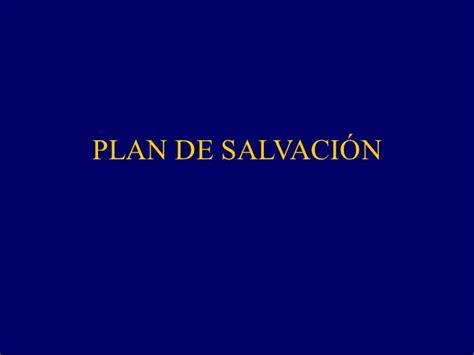 imagenes plan de salvacion sud plan de salvacion