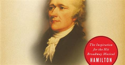 biography of george washington by ron chernow the fascinating biography that took alexander hamilton to