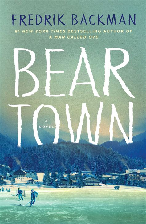 beartown book by fredrik backman official publisher