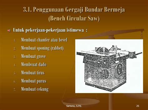 Gergaji Bundar ppt peralatan pekerjaan kayu powerpoint presentation