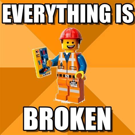 Everything Meme - broken memes image memes at relatably com