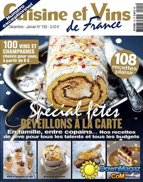 cuisine et vins de magazine cuisine et vins de d 233 cembre 2013 janvier 2014