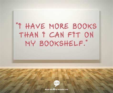 more to a fit books let s read i more books than i can fit on my bookshelf