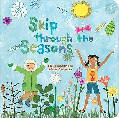 libro skip through the seasons skip through the seasons by blackstone maria carluccio hardcover barnes noble 174